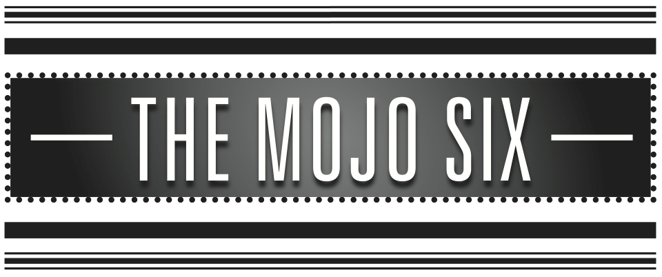 The Mojo Six